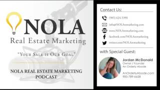 NOLA Real Estate Marketing Podcast - Episode 3