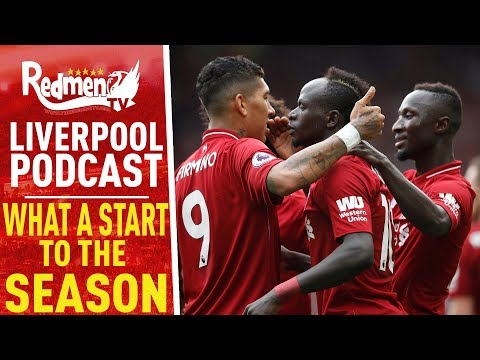 WHAT A START TO THE SEASON! | LIVERPOOL FC PODCAST