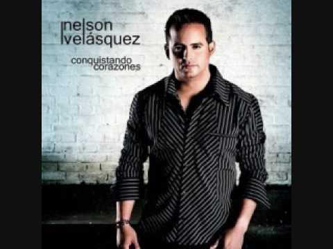 Si Estuvieras Aqui Nelson Velasquez... Nelson Velasquez