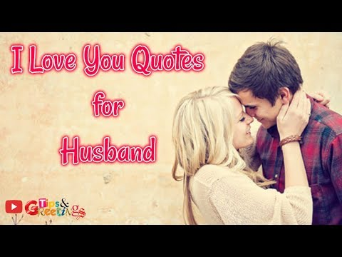 Romantic quotes - I Love You Quotes for Husband  Best Love Quotes ideas #quotes