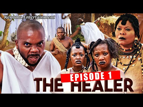THE HEALER - Episode 1 [HD] Starring Chinyere Wilfred, Sambasa Nzeribe, Chinenye Nnebe and more.