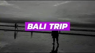 Video Abtra's Bali Trip download in MP3, 3GP, MP4, WEBM, AVI, FLV Mei 2017