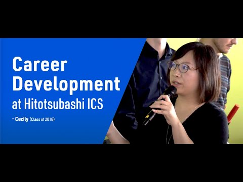 Student voice video Career Development at Hitotsubashi ICS | Cecily (Class of 2018)