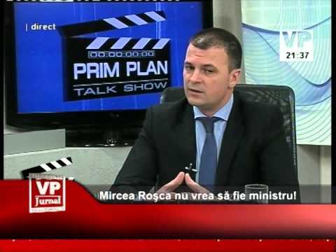 Mircea Roşca nu vrea să fie ministru!