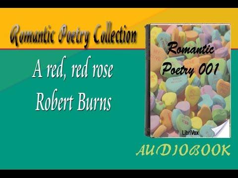 A red, red rose Robert Burns Audiobook Romantic Poetry