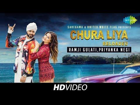 Video Chura Liya Reloaded | Ramji Gulati Ft Priyanka Negi download in MP3, 3GP, MP4, WEBM, AVI, FLV January 2017
