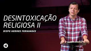 No dia 25 de junho, recebemos o Bispo Hermes Fernandes em nossa igreja e ele falou sobre Desintoxicação Religiosa.Este vídeo foi gravado no dia 25/06/2017, na Betesda do Jardim Marajoara no horário da noite.