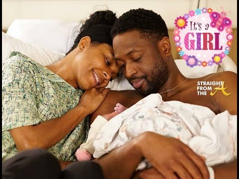 IT'S A GIRL!!!! Dwayne Wade & Gabrielle Union Welcome