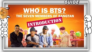 Video Who is BTS?: The Seven Members of Bangtan (INTRODUCTION) (REACTION/REVIEW) download in MP3, 3GP, MP4, WEBM, AVI, FLV January 2017