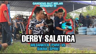 Video LAGA DERBY SALATIGA || Wildankecil27 (pwm) VS Sukma162(SPRW), ramadhan race fu 200cc rangka standar MP3, 3GP, MP4, WEBM, AVI, FLV Mei 2019