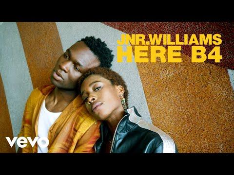 JNR WILLIAMS - Here B4
