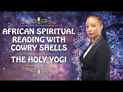 African Spiritual Reading With Cowry Shells  - The Holy Yogi