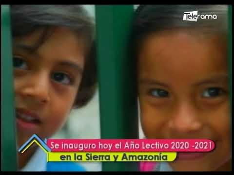 Se inauguró hoy el año lectivo 2020-2021 en la Sierra y Amazonía