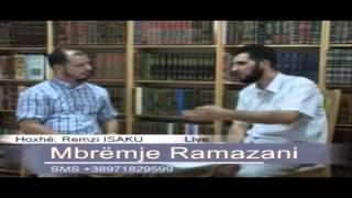 Mërgimtari dhe puna gjat Ramazanit - Hoxhë Remzi Isaku
