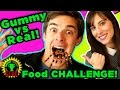 GUMMY FOOD vs REAL FOOD CHALLENGE | TRYING NOT TO PUKE!