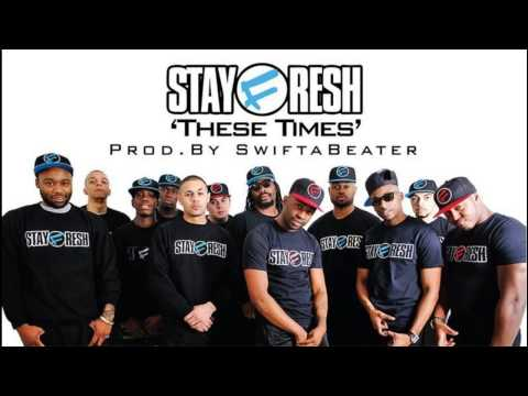 STAYFRESH FT. DON MENNA, MOVEZ, MACCA, CASPER, RAIDER & SAFONE | THESE TIMES  (OFFICIAL AUDIO) @StayFreshTweets