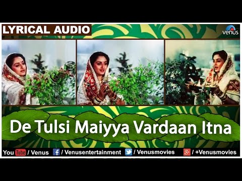 Video De Tulsi Maiyya Vardaan Itna Full Song with Lyrics | Ghar Ghar Ki Kahani | Jayaprada, Rishi Kapoor download in MP3, 3GP, MP4, WEBM, AVI, FLV January 2017