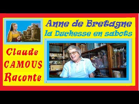 Anne de Bretagne : « Claude Camous Raconte » Quand la Bretagne était Autrichienne… la Duchesse en sabots