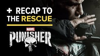 Marvel's The Punisher Season 2 - Recap to the Rescue [SPOILERS] by Comicbook.com