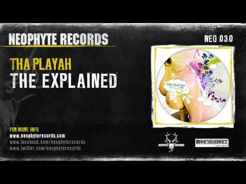 Tha Playah - The Explained