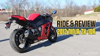 8. Ride & Review - 2012 Kawasaki Ninja ZX10R