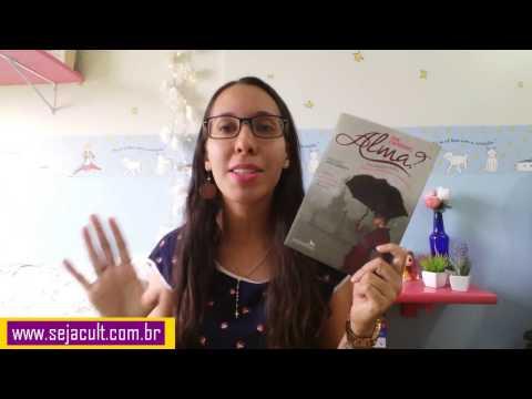 Para tudo e vai ler Alma? (pelo blog Seja Cult)
