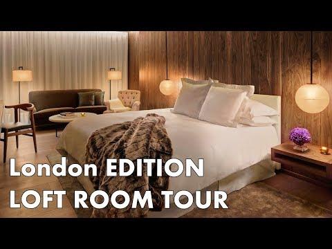 THE LONDON EDITION - Loft Room tour