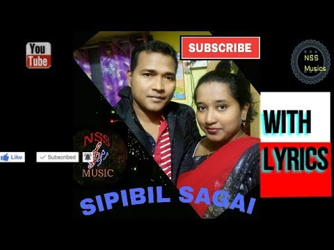 Video SIPIBIL SAGAI SONG WITH LYRICS download in MP3, 3GP, MP4, WEBM, AVI, FLV January 2017