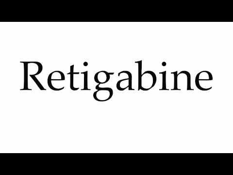 How to Pronounce Retigabine