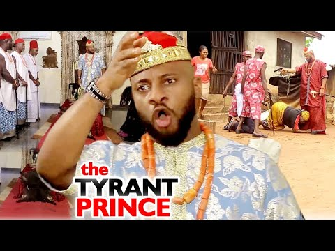 The Tyrant Prince Complete Season - NEW MOVIE HIT Yul Edochie 2020 Latest Nigerian Nollywood Movie