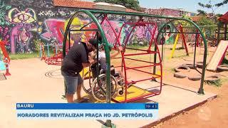 Moradores revitalizam praça no Jardim Petrópolis em Bauru