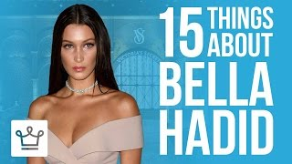 Video 15 Things You Didn't Know About Bella Hadid MP3, 3GP, MP4, WEBM, AVI, FLV November 2017