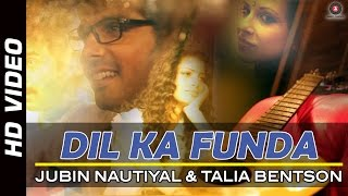 Dil Ka Funda Official Video | Sharafat Gayi Tel Lene | Jubin Nautiyal & Talia Bentson