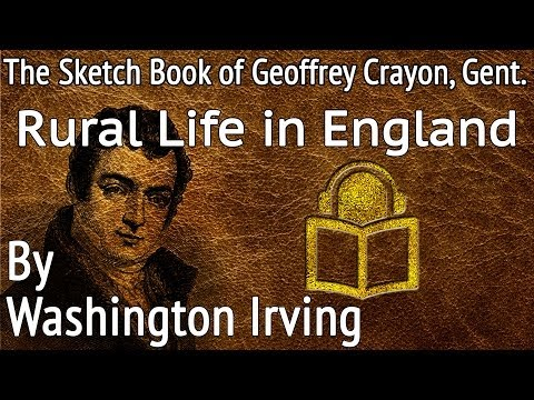 07 Rural Life in England by Washington Irving, unabridged audiobook