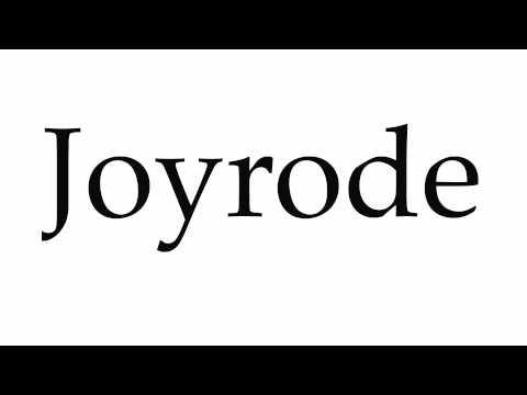 How to Pronounce Joyrode