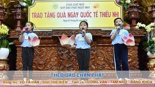 Ca khúc: Theo dấu chân Phật  Tam ca Búp Sen Từ Bi trình bày 01-06-2019