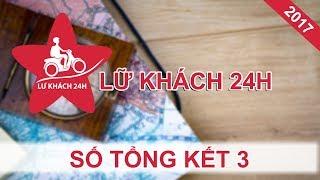 LỮ KHÁCH 24H  Tập 386 FULL  Số tổng kết 3 - những hành trình của các nghệ sĩ Việt  200817 ✅ Đăng kí theo dõi/Subscribe:...