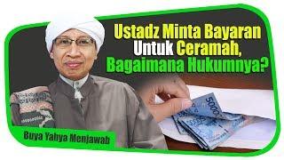 Video Ustadz Minta Bayaran Untuk Ceramah, Bagaimana Hukumnya? - Buya Yahya Menjawab MP3, 3GP, MP4, WEBM, AVI, FLV Mei 2019