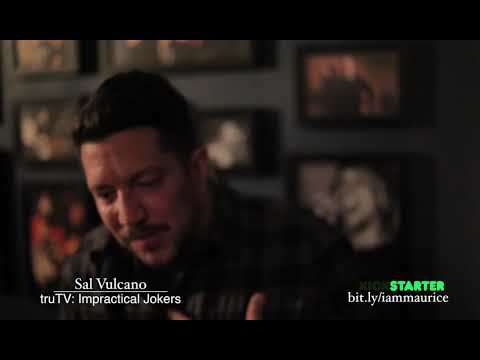 """I am Maurice"" - Sal Vulcano"