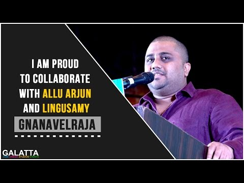 I-am-proud-to-collaborate-with-Allu-Arjun-and-Lingusamy--Gnanavelraja