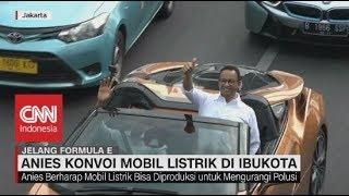 Video Anies Konvoi Mobil Listrik Sambut Gelaran Formula E Tahun 2020 MP3, 3GP, MP4, WEBM, AVI, FLV September 2019