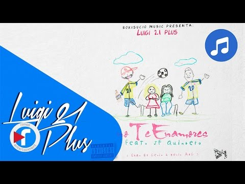 Luigi 21 Plus Ft. JF Quintero – No Te Enamores