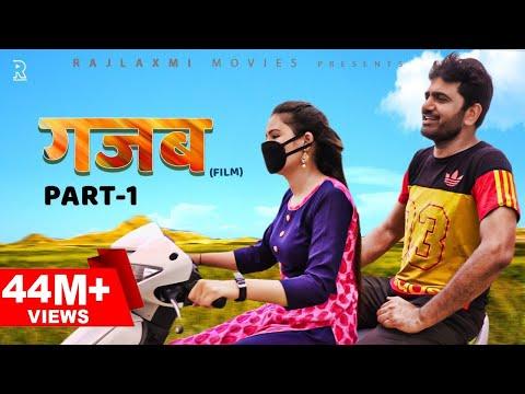 GAZABB गज़ब Part-1( Full Movie )| Uttar kumar | Neha Chouhan | New Haryanvi Movie 2020 | Rajlaxmi