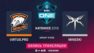 Virtus.pro vs Mineski, ESL One Katowice, game 1 [GodHunt, Maelstorm]
