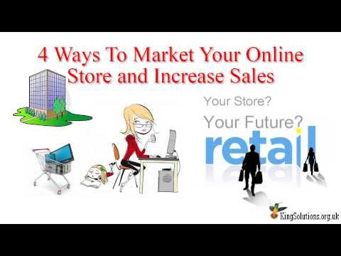 4 Ways to Market Your Online Store and Increase Sales