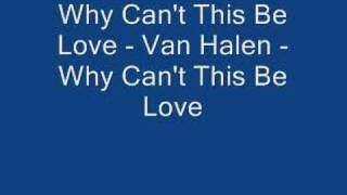 Why Can't This Be Love Van Halen