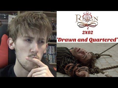 Reign Season 2 Episode 2 - 'Drawn and Quartered' Reaction