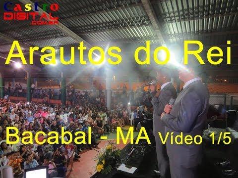 Arautos do Rei em Bacabal - MA (Prefixo 2012) - Vídeo 1/5