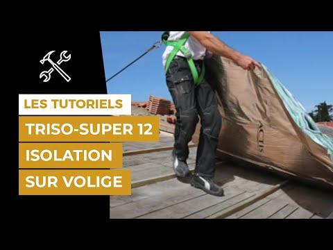 Comment isoler ma toiture avec TRISO-SUPER 12 sur volige?