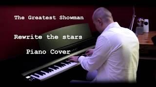 Video The Greatest Showman - Rewrite the Stars - Piano Cover [4K] MP3, 3GP, MP4, WEBM, AVI, FLV Juli 2018